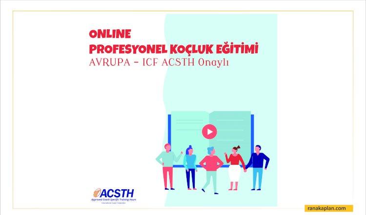 ICF ACSTH Onaylı Profesyonel Koçluk Eğitimi Avrupa
