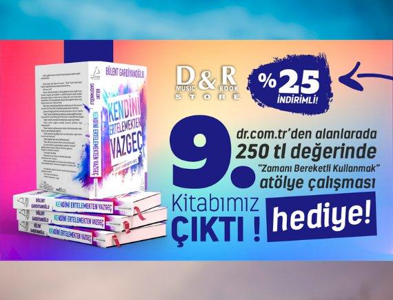 """Yeni Kitabımızı D&R Kitap Mağazalarından yada dr.com.tr internet adresinden alan herkese """"Zamanı Bereketli Kullanmak"""" atölye çalışmamız hediye"""